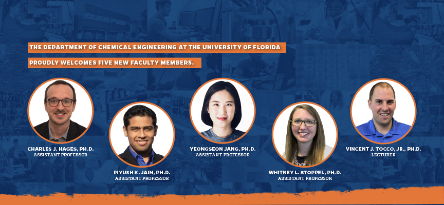 The Department of Chemical Engineering at the University of Florida welcomes five new faculty members.