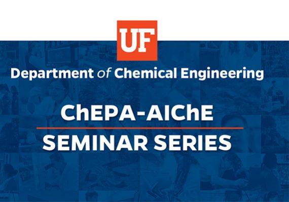 ChEPA-AIChE Seminar Series
