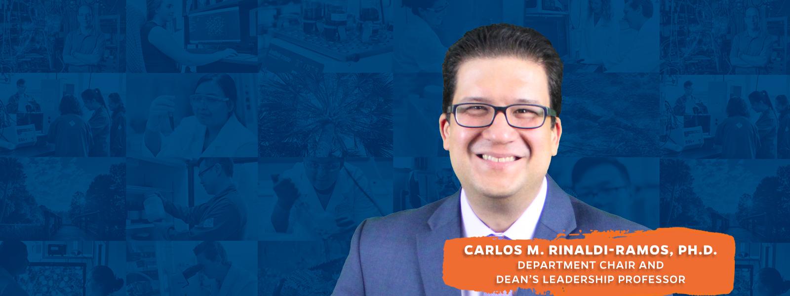 Carlos M. Rinaldi-Ramos, Ph.D.