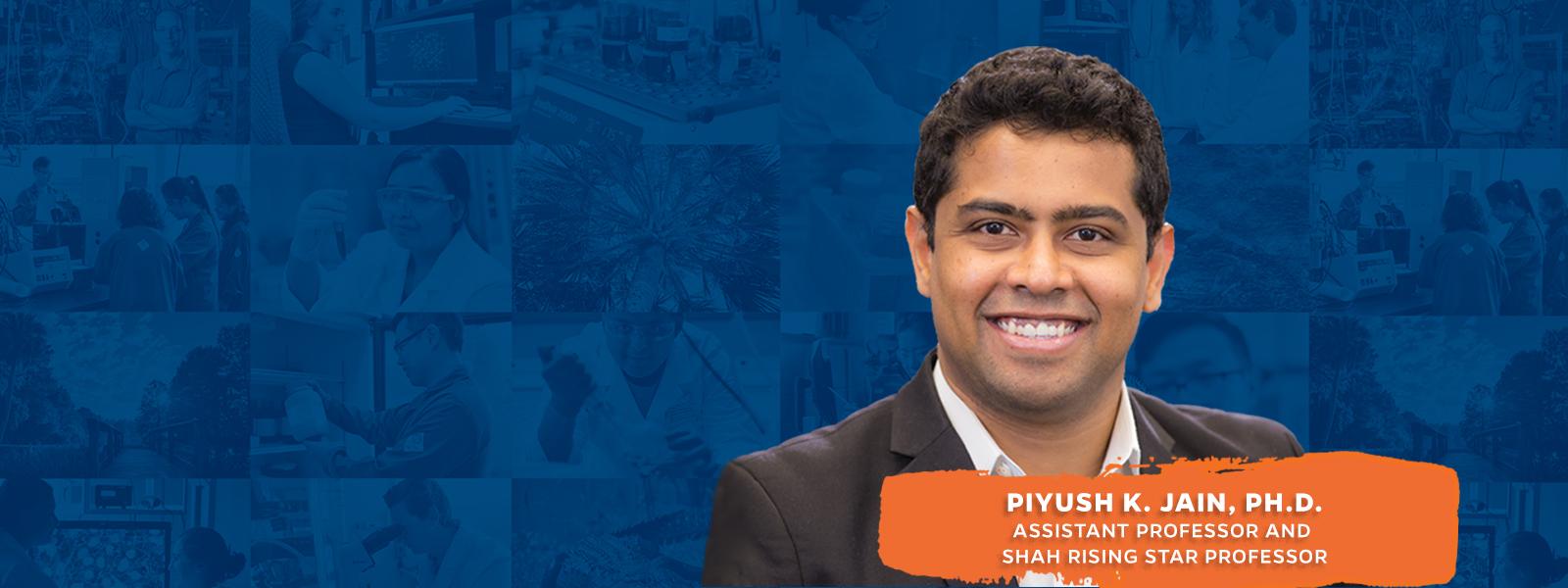 Piyush K. Jain, Ph.D.